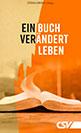 Ein Buch verändert Leben - Wie präzise ist die Überlieferung der Bibel? Das Johannesevangelium mit Erklärungen, Lebenszeugnisse